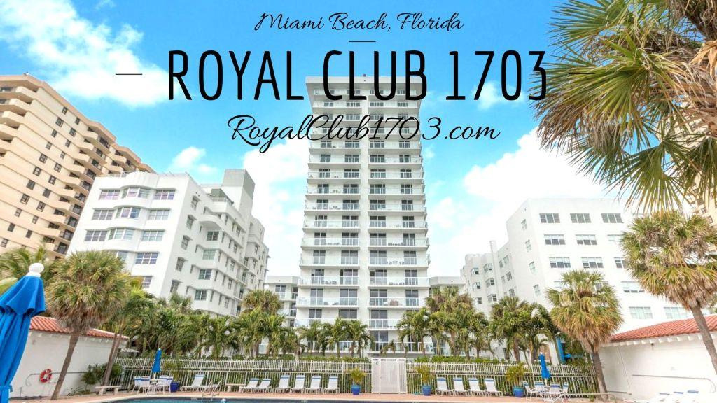 ROYAL CLUB 1703 Miami Beach, Florida
