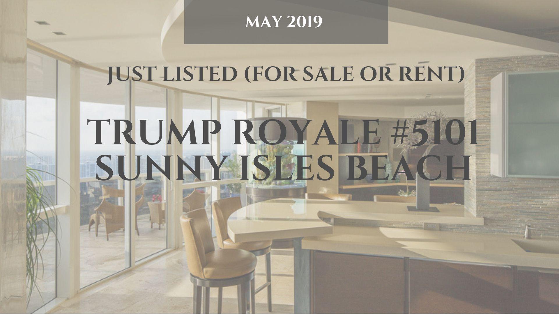 Trump Royale 5101 Sunny Isles Beach