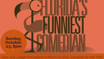 Florida's Funniest Comedian in Miami