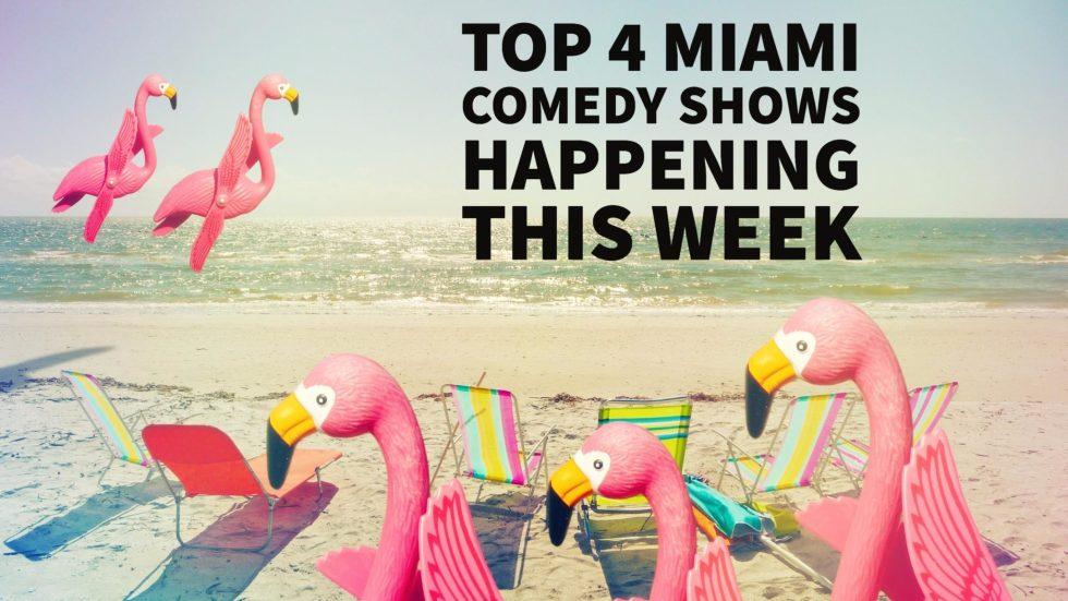 Miami Comedy Shows
