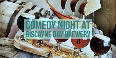 Comedy Night At Biscayne Bay Brewery