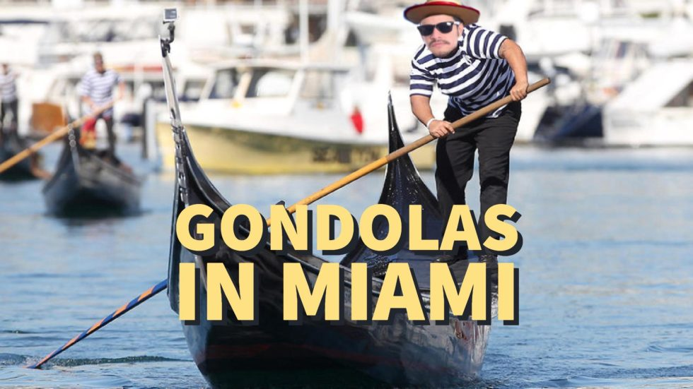 Why the Miami Boat Market should look into Gondolas