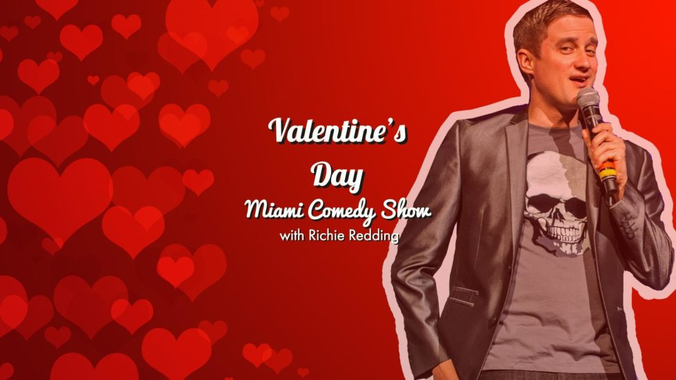 Valentines Day Miami Comedy Show