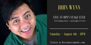 Have Nots Comedy LIVE in Coral Gables with John Wynn