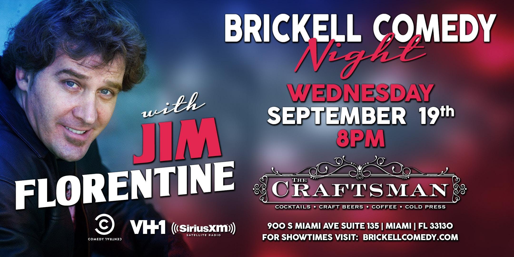 Brickell Comedy Night with Jim Florentine