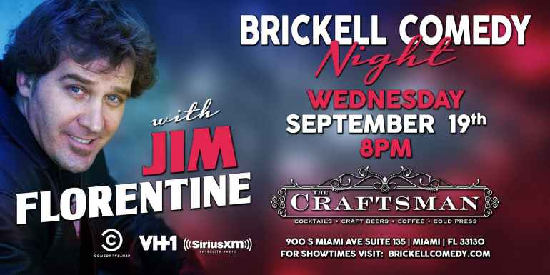 Brickell Comedy Night with Jim Florentine
