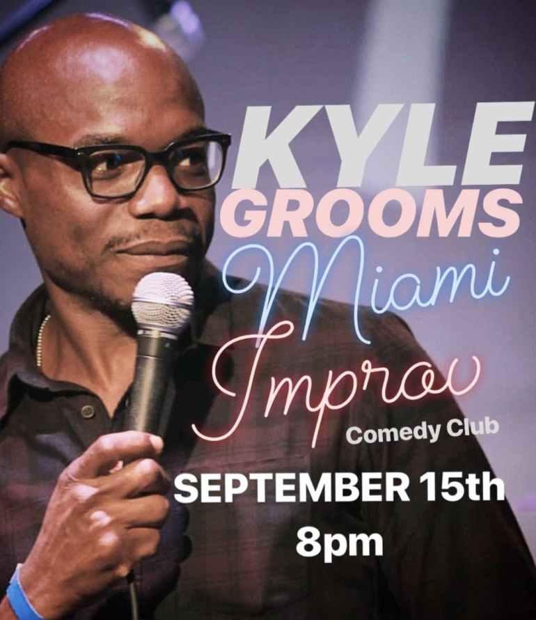 Kyle Grooms @ Miami Improv