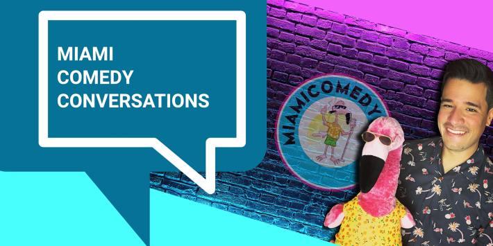 Miami Comedy Conversations