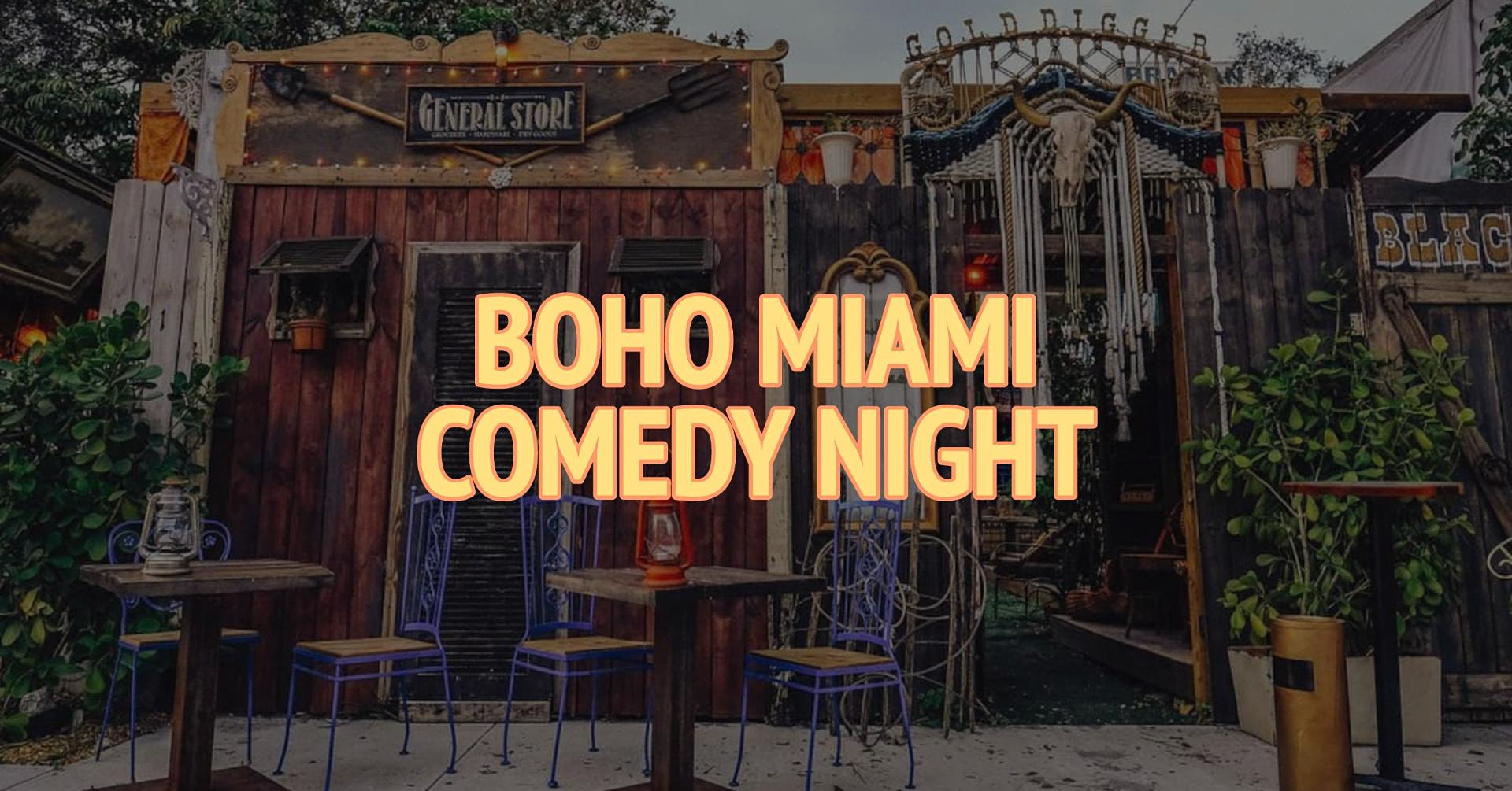 Boho Miami Comedy Night
