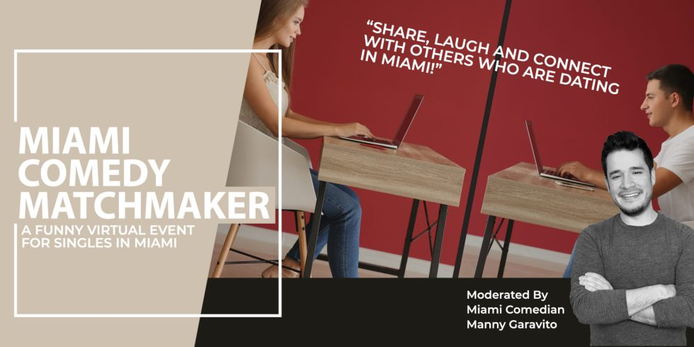Miami Comedy Matchmaker: A Funny Event For Singles In Miami