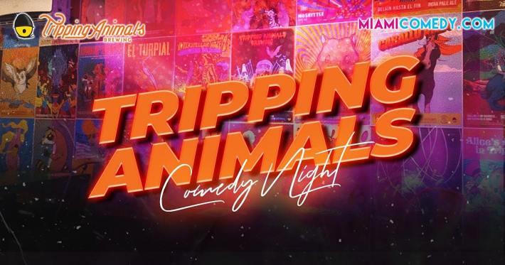 Tripping Animals Comedy Night