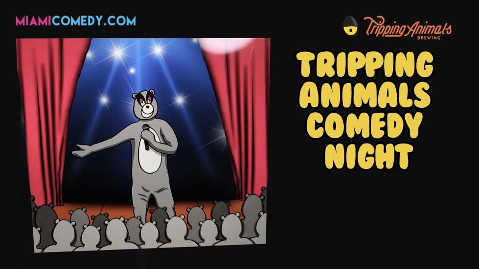 Tripping Animals Comedy Night (Thursday)