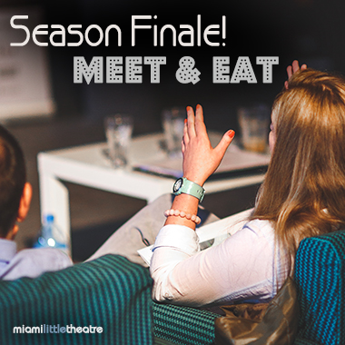 Season Finale Meet & Eat