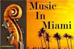Music in Miami Sundays in July concerts