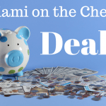 Miami on the Cheap Deals: See our new offers