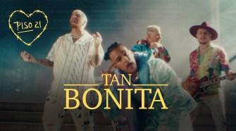 Piso 21 - Tan Bonita (Video Oficial)