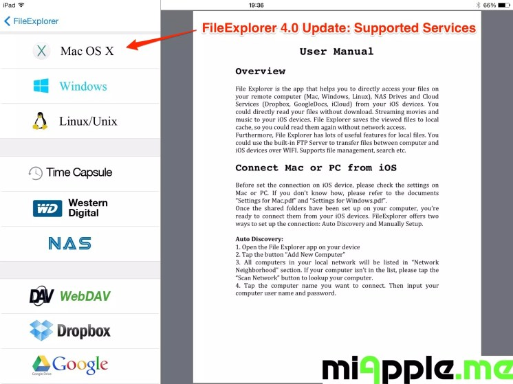 FileExplorer 4.0 Update Supported Services: Computers (Mac OS X, Windows PC and Linux/Unix), NAS drives (Time Capsule, Western Digital, FRITZ!NAS)