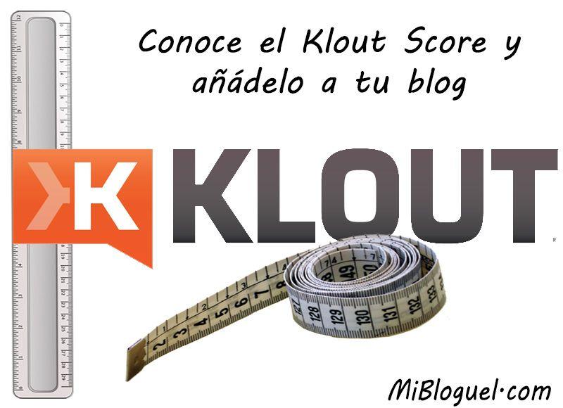 Conoce el Klout Score y añádelo a tu blog