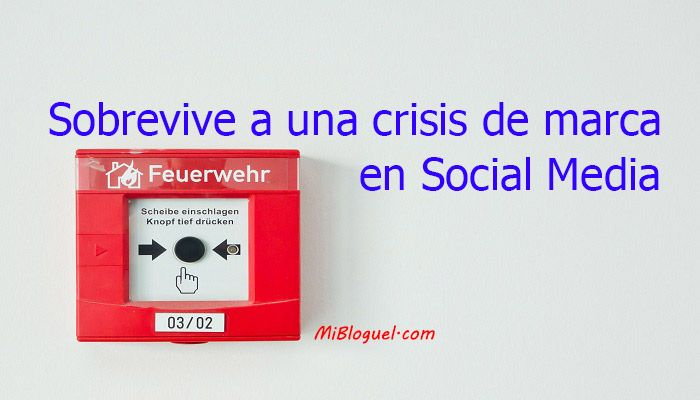 Crisis de marca en Social Media