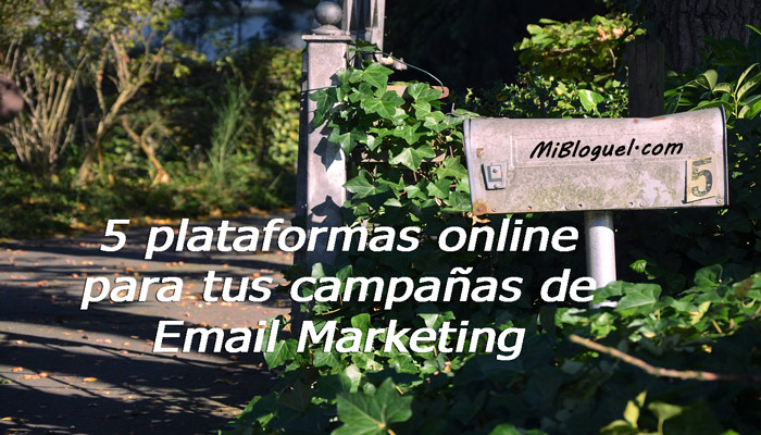 5 plataformas de Email Marketing