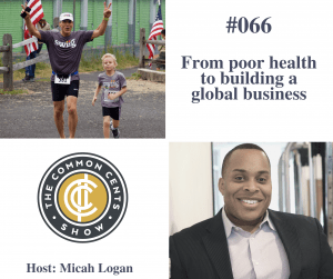 66. From Poor Health to Building a Global Healthy Foods Company – Dan Young