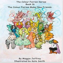 The Colour Fairies Book 16 The Colour Fairies Make New Friends
