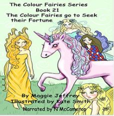 The Colour Fairies Go to Seek Their Fortune Book 21