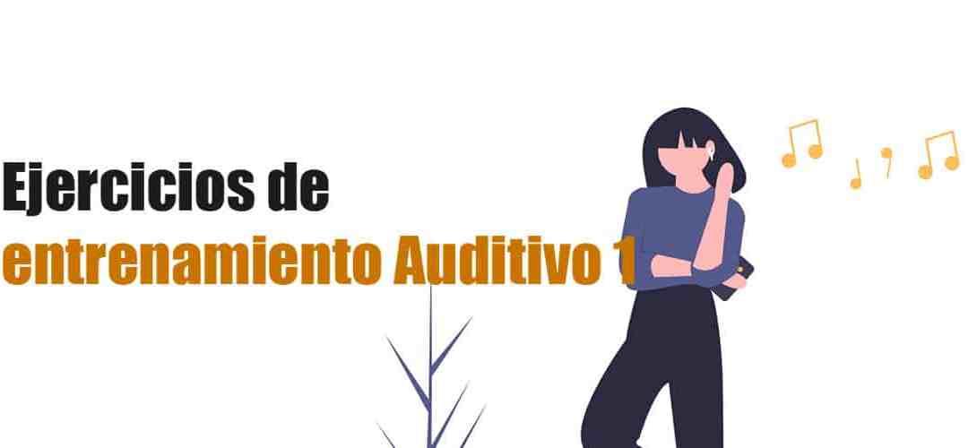 Ejercicios de entrenamiento auditivo
