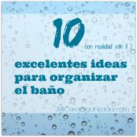 10 Excelentes Ideas Para Organizar El Baño