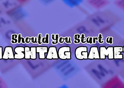 9 Tips for Hosting a Hashtag Game (#AuthorToolbox)