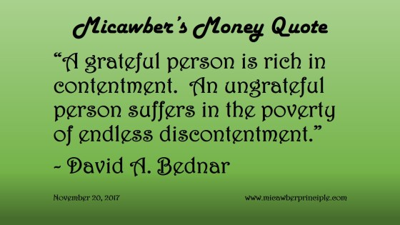 A Grateful Person Is Rich In Contentment Micawbers Money Quote