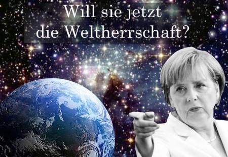 Merkel Weltherrschaft