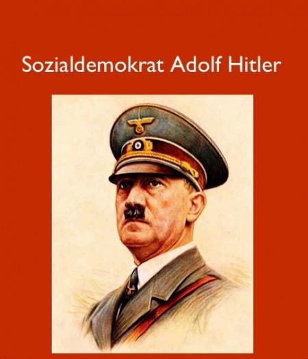 Sozialdemokrat Adolf Hitler