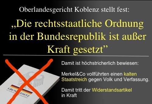 """Oberlandesgericht Koblenz: """"Die rechtsstaatliche Ordnung in der Bundesrepublik ist außer Kraft gesetzt"""""""
