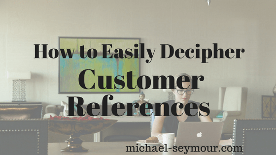 How to Easily Decipher Customer References