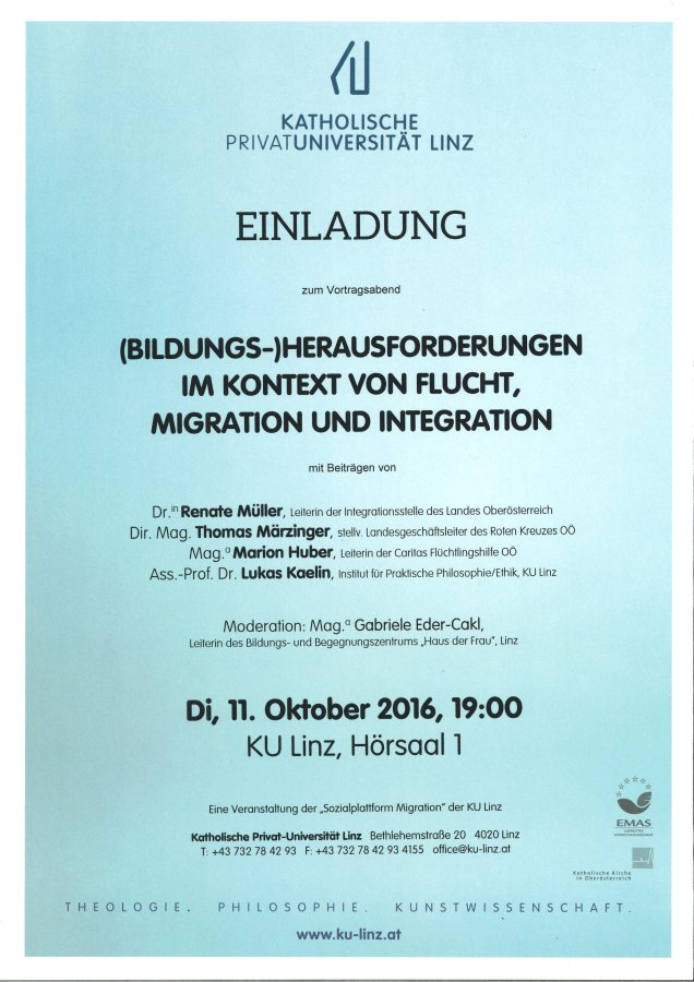 """Einladung: """"(Bildungs-)Herausfordungerungen im Kontext von Flucht, Migration und Integration"""", 11.10.2016, 19:00, KU Linz"""