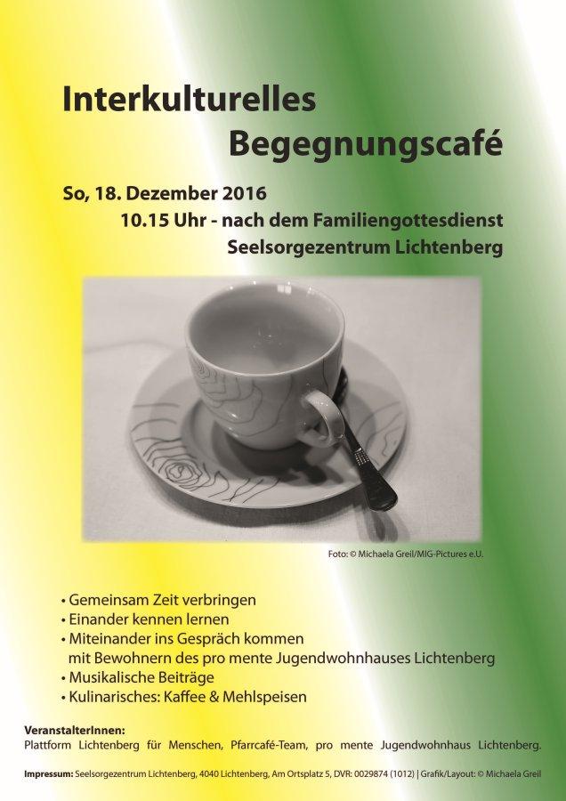 Einladung zum Interkulturellen Begegnungscafé: 18.12.2016, 10:15 Uhr, Seelsorgezentrum Lichtenberg bei Linz/OÖ