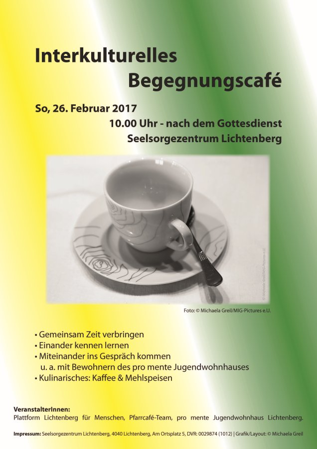 Einladung zum Interkulturellen Begegnungscafé: 26.02.2017, 10:00 Uhr, Seelsorgezentrum Lichtenberg bei Linz/OÖ