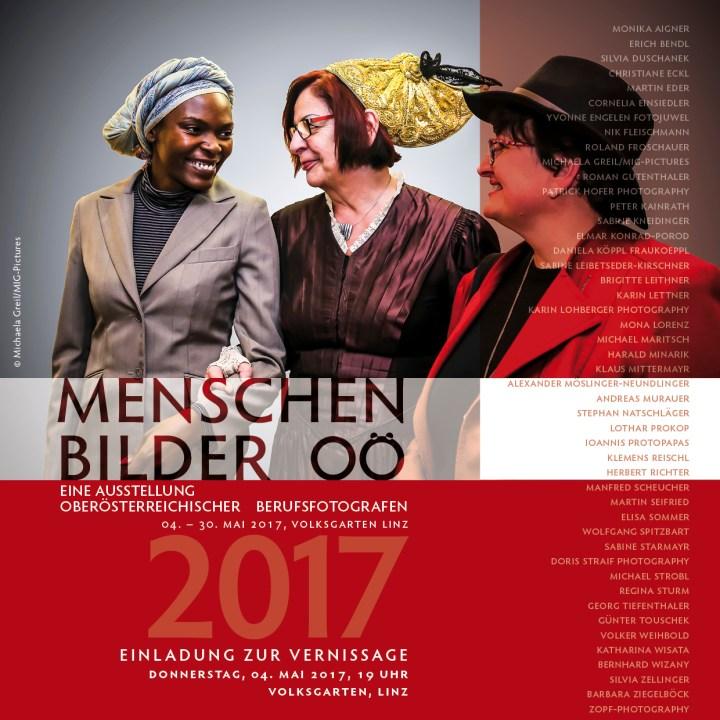 Einladung zur Ausstellung: Menschenbilder OÖ 2017, OÖ BerufsfotografInnen 4.5.-8.8.2017