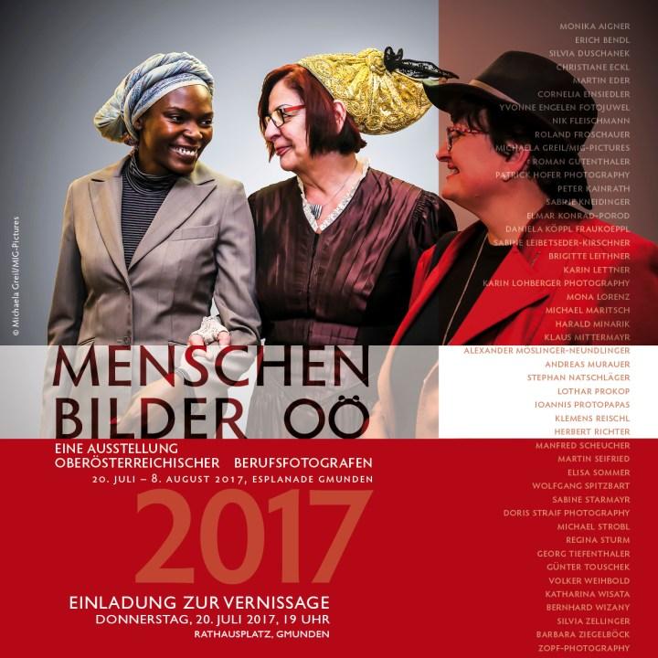Einladung zur Vernissage & Ausstellung: GMUNDEN 20.7.-8.8.2017 – Menschenbilder OÖ 2017, OÖ BerufsfotografInnen 4.5.-29.8.2017