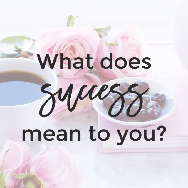 What does success mean to you?   michaelahoffman.com