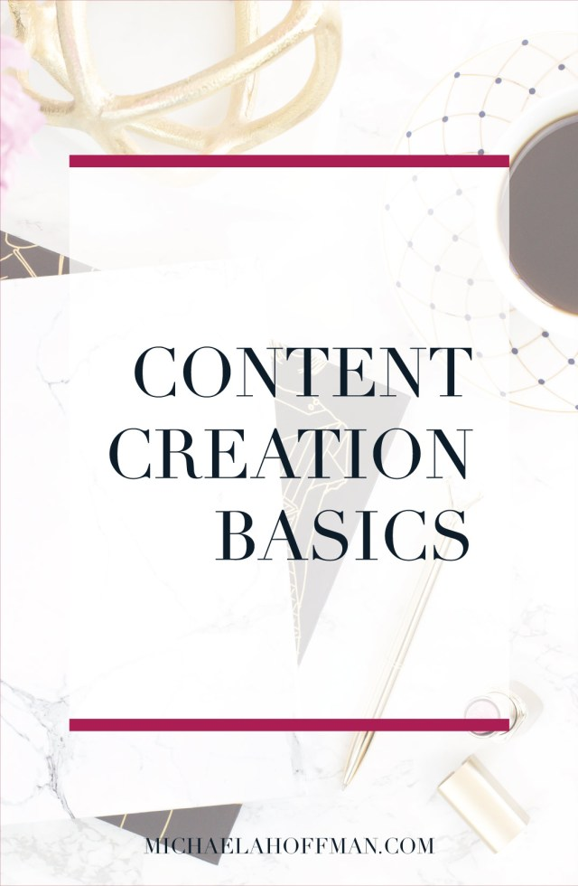 Content Creation Basics for your online business. The entire process of creating content for your business from planning to posting!