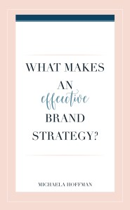 Effective Brand Strategy + 6 tips