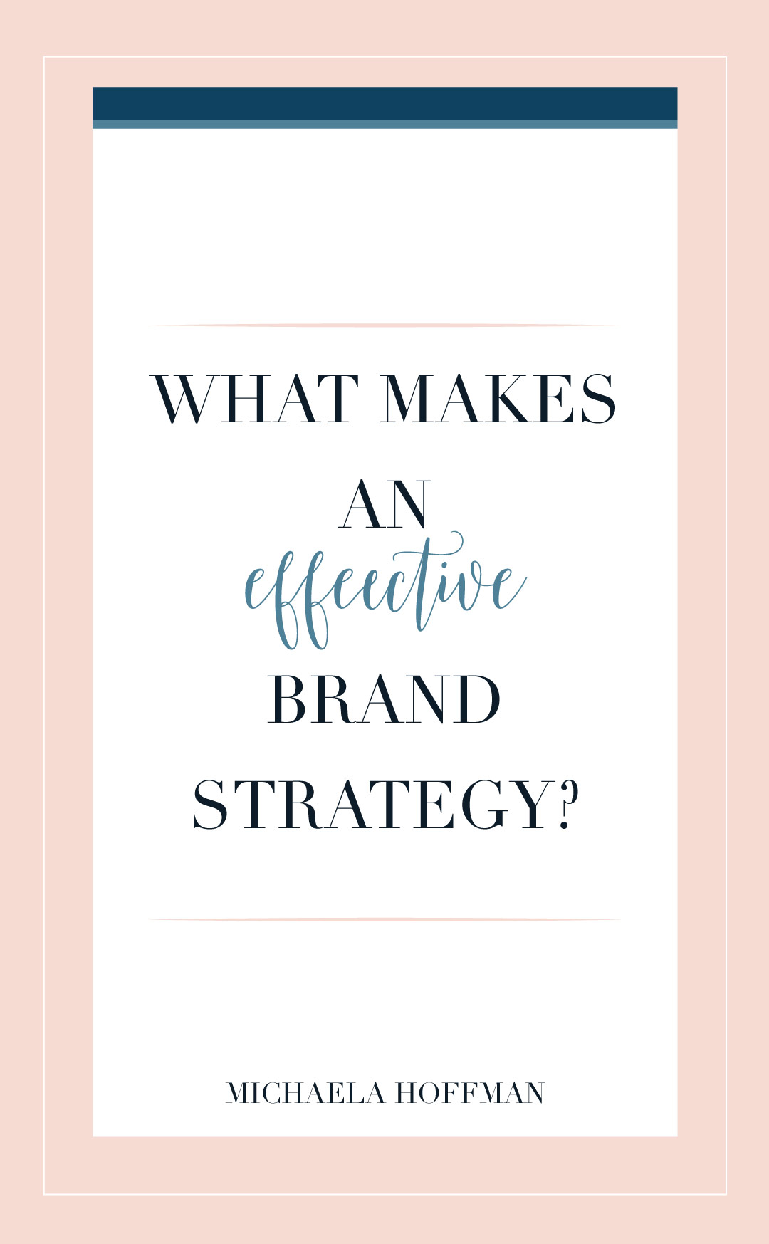 Effective Brand Strategy + 6 tips for optimizing your branding