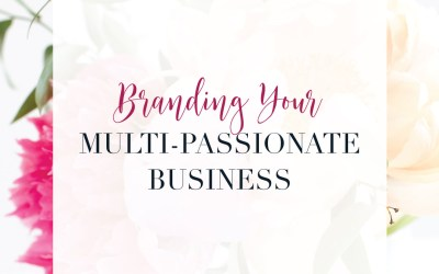 Brand your Multi-passionate online business when you can't focus on just one thing