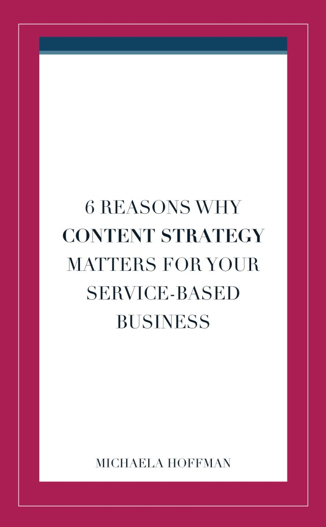 Post title - 6 Reasons Why Content Strategy Matters for Your Service-based Business