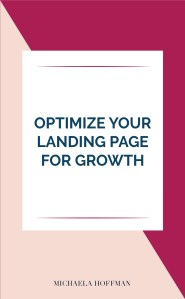 Are your list numbers stuck and not growing? Maybe you need to make some tweaks to your landing pages to get them optimized for growth. Read this blog for tips to optimize your landing page