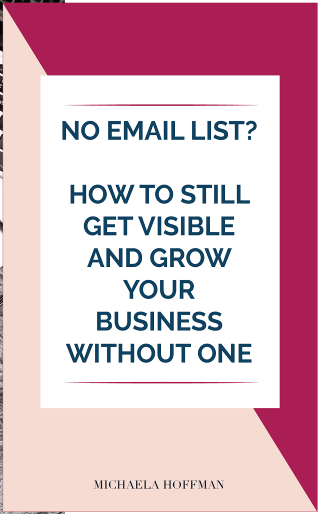 Are you an online service provider struggling to get noticed by your dream clients or get your services booked up? And you aren't quite ready for the commitment that comes with an email list? While it is still crazy important for long term growth here are some ideas you can use to get visible while you get your email list in order.