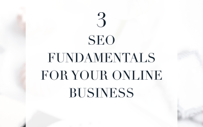 3 Fundamentals You need to understand about SEO for your online business