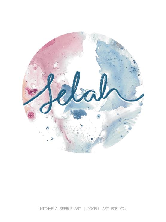 Selah art print. Joyful and encouraging art